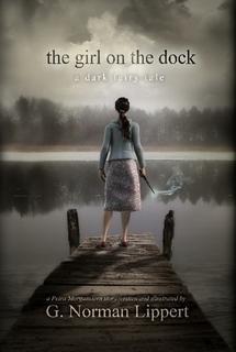 The Girl on the Dock: A Dark Fairy Tale