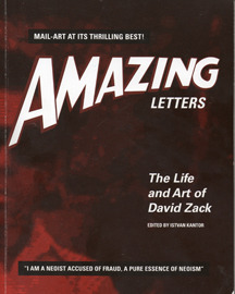 Amazing Letters - the Life and Art of David Zack