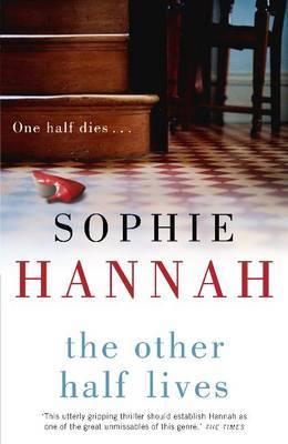 The Other Half Lives Spilling Cid 4 By Sophie Hannah