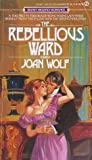 The Rebellious Ward (Regency, #2)