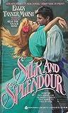 Silk and Splendour