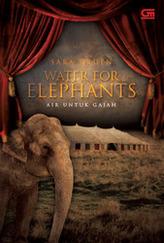 Water for Elephants (Air untuk Gajah)