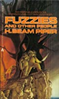 Fuzzies and Other People (Fuzzy Sapiens #3)