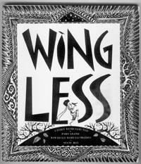 Wingless: A Fairly Weird Fairy Tale