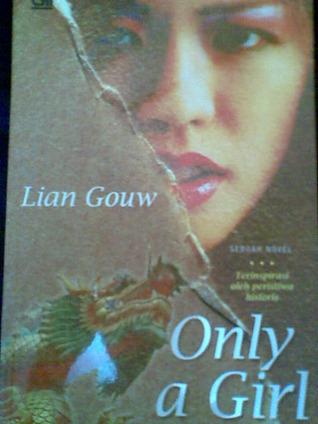 Only a Girl - Menantang Phoenix by Lian Gouw