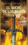 El sueño de los dioses (Saga de Tramórea, #3)