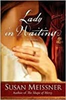 Lady in Waiting: A Novel