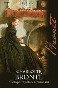 Kotiopettajattaren romaani by Charlotte Brontë
