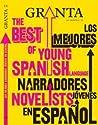 Granta en español 11: Los mejores narradores jovenes en español