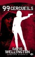 99 cercueils (Vampire Story, #2)
