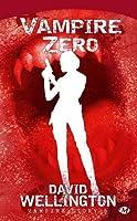 Vampire zéro (Vampire Story, #3)