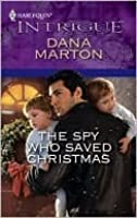 The Spy Who Saved Christmas: A Thrilling FBI Romance