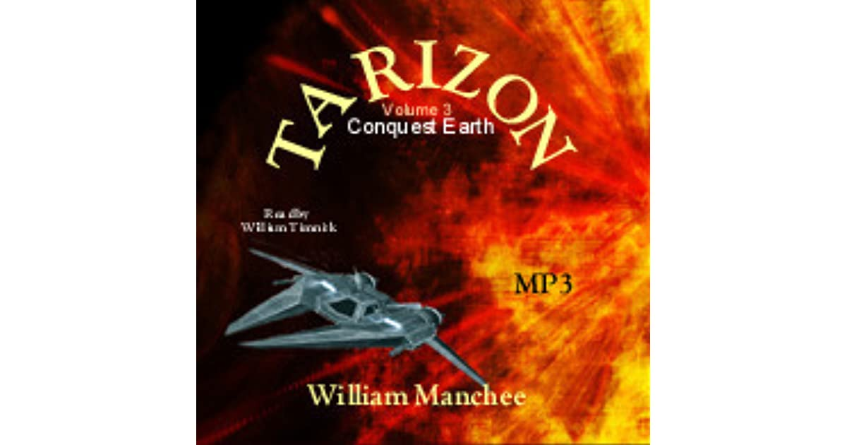 Tarizon: Conquest Earth (Tarizon Trilogy Book 3)