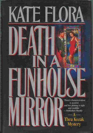 Death in a Funhouse Mirror (Thea Kozak, #2)