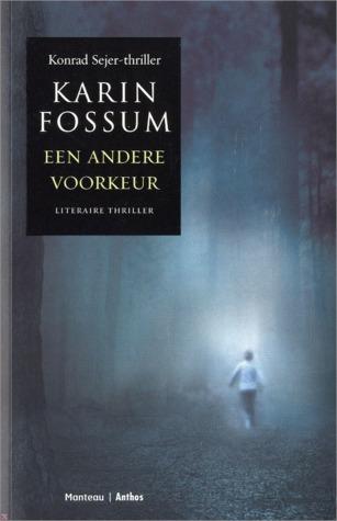 The Waters Edge Konrad Sejer 8 By Karin Fossum