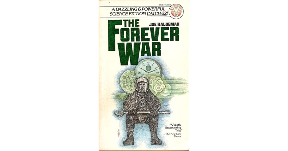 From Fifty Year War To Forever War >> The Forever War By Joe Haldeman 1 Star Ratings