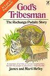 God's Tribesman: The Rochunga Pudaite Story