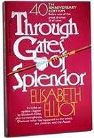 Through Gates of Splendor