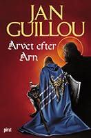 Arvet efter Arn (The Crusades Trilogy, #4)