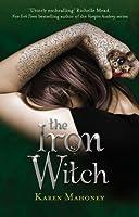The Iron Witch (Ironbridge Chronicles, #1)