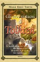 Gli eroi virtuosi di Tolkien