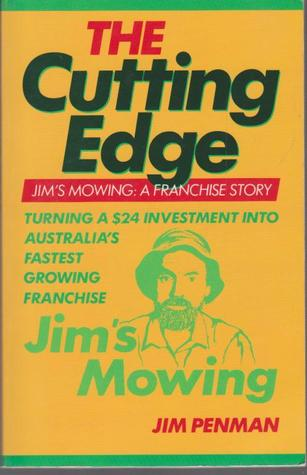 The Cutting Edge Jim S Mowing A Franchise Story By Jim Penman
