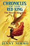 The Secret Kingdom (Chronicles of the Red King, #1)