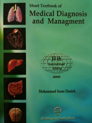 Medical Diagnosis and Managment by Mohammad Inam Danish
