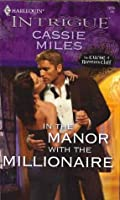 In the Manor with the Millionaire (The Curse of Raven's Cliff #3)