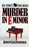 Murder in E Minor (Rex Stout's Nero Wolfe Mysteries #1)