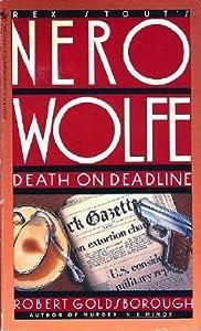 Death on Deadline (Rex Stout's Nero Wolfe Mysteries #2)