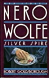 Silver Spire (Rex Stout's Nero Wolfe Mysteries #6) ebook download free