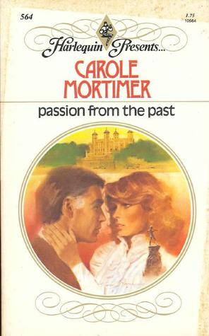 Passion from the Past by Carole Mortimer