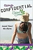 Second Time's the Charm (Camp Confidential Series #7), Vol. 7