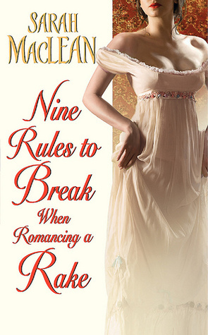 Sarah MacLean - Love By Numbers 1 - Nine Rules to Break When Romancing a Rake