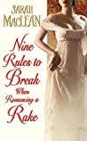Nine Rules to Break When Romancing a Rake (Love By Numbers, #1) audiobook review