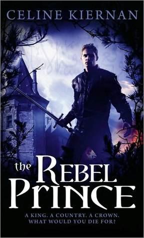 The Rebel Prince (Moorehawke Trilogy, #3)