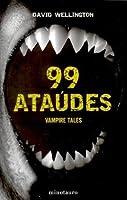 99 ataudes (Vampire Tales, #2)