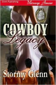 Cowboy Legacy (Love's Legacy, #1)