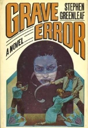 Grave Error by Stephen Greenleaf