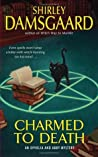 Charmed to Death (Ophelia & Abby,  #2) ebook download free