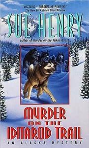 Murder on the Iditarod Trail (Alex Jensen / Jessie Arnold, #1)