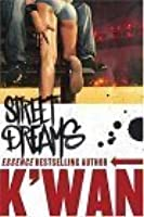 Street Dreams: A Novel