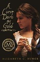 A Curse Dark as Gold