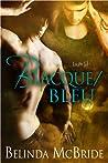 Blacque/Bleu (Arcada #3)