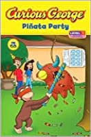Curious George Pinata Party (Curious George Early Reader Series)