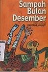 Sampah Bulan Desember: Kumpulan Cerpen