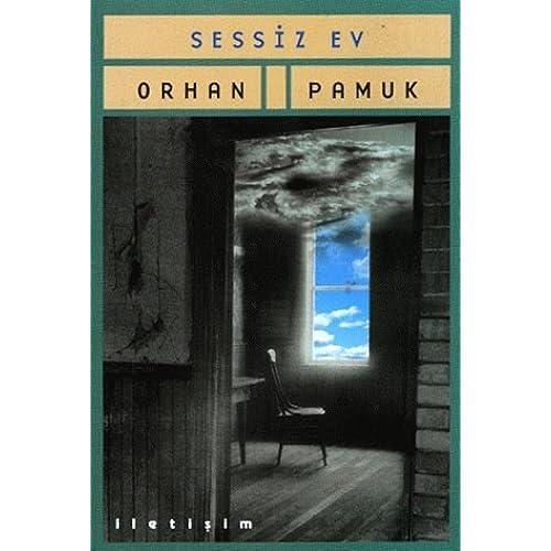 Ebook Sessiz Ev By Orhan Pamuk