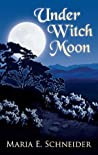 Under Witch Moon (Moon Shadows, #1)