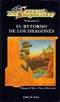 El retorno de los dragones (Crónicas de la Dragonlance, #1)